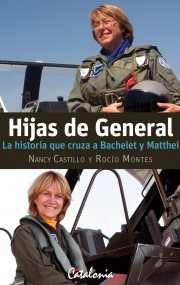 Hijas de General - Nancy Castillo y Rocío Montes